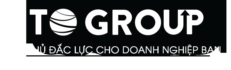 ToGroup – Trợ thủ đắc lực cho doanh nghiệp bạn.